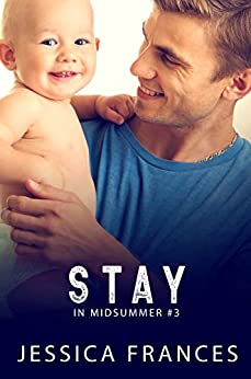 Stay (In Midsummer Book 3) by [Jessica Frances]