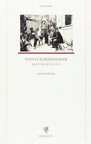 Svevo e Schopenhauer. Rilettura di «Una vita»