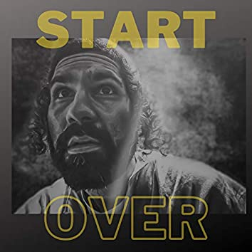 Start Over (feat. Isaac Miracles)
