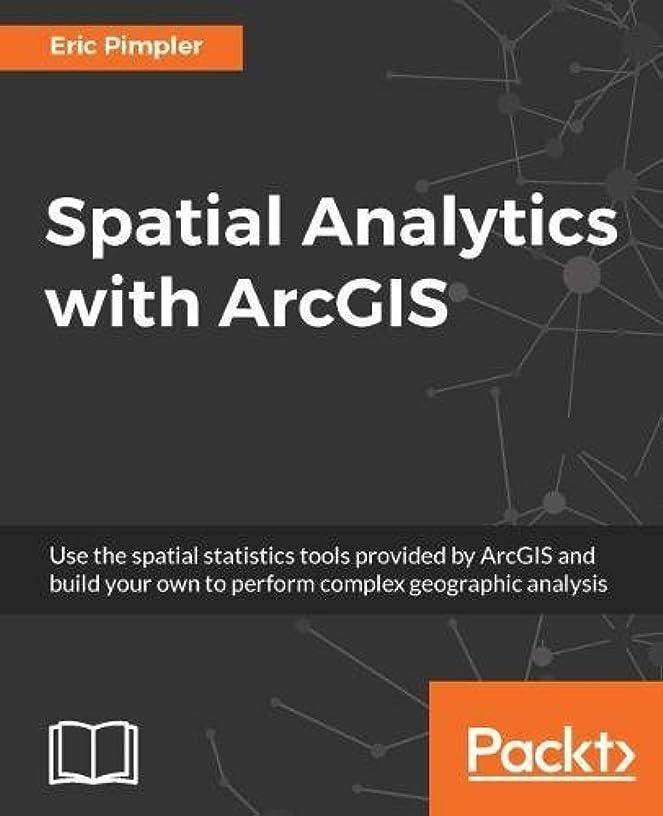手綱不安敗北Spatial Analytics with Arcgis