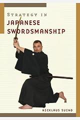 Strategy in Japanese Swordsmanship Paperback