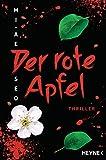 Der rote Apfel: Roman von Mi-Ae Seo