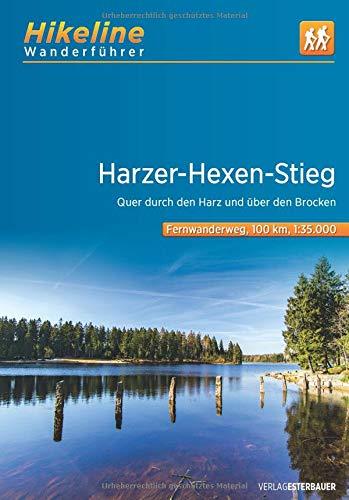 Harzer-Hexen-Stieg: Quer durch den Harz und über den Brocken. 1:35000, 9 Etappen, 100 km (Hikeline /Wanderführer)