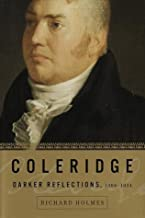 Coleridge: Darker Reflections, 1804-1834