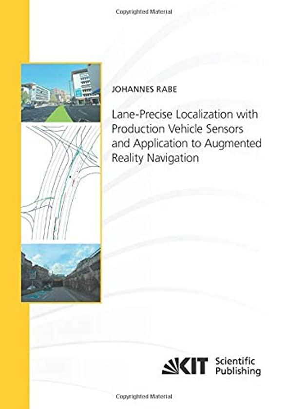 Lane-Precise Localization with Production Vehicle Sensors and Application to Augmented Reality Navigation