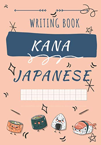 Japanese writing book : Kana: Japanese writing book : Kana   120 pages in square format to learn how to write Japanese