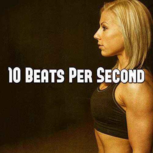 10 Beats Per Second