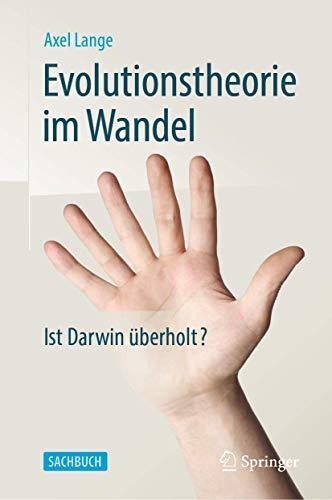 Evolutionstheorie im Wandel: Ist Darwin überholt?
