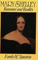Mary Shelley: Romance and Reality