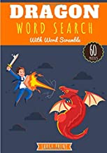 Dragon Word Search: Challenging Puzzle book For Adults & Kids | 60 puzzles with word searches and scrambles | Find more th...