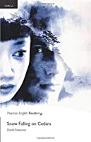 Penguin Readers: Level 6 SNOW FALLING ON CEDARS (Pearson English Graded Readers)