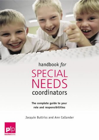 Handbook for Special Educational Needs Coordinators : The Complete Guide to Your Roles and Responsib