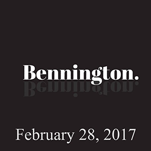 Bennington, February 28, 2017 audiobook cover art