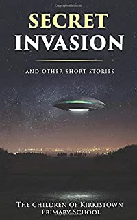 Secret Invasion: And other short stories