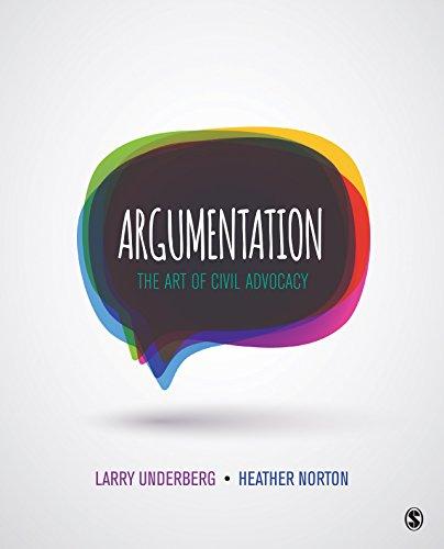 Argumentation: The Art of Civil Advocacy