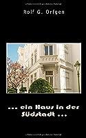 ... ein Haus in der Suedstadt ...
