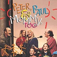 Best peter paul and mommy too Reviews