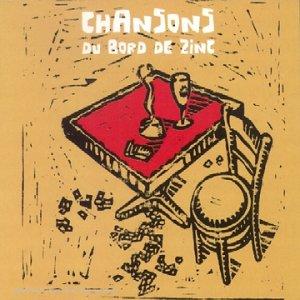Chansons Du Bord De Zinc [Import anglais]