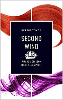 Second Wind (Perspective Book 2) by [Amanda Giasson, Julie B. Campbell]