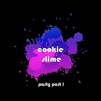 Party Part I