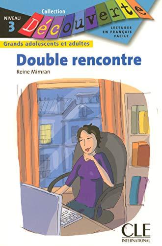Double rencontre - Niveau 3 - Lecture Découverte - Livre