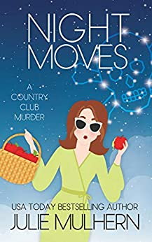 Night Moves by [Julie Mulhern]