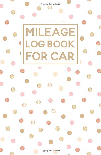 Mileage Log Book For Car: Polka Dot Pattern Cover Design   Expense Tracker Notebook