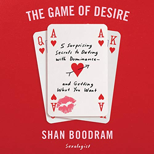 The Game of Desire     5 Surprising Secrets to Dating with Dominance - and Getting What You Want              De :                                                                                                                                 Shannon Boodram                               Lu par :                                                                                                                                 Shannon Boodram                      Durée : 8 h     Pas de notations     Global 0,0