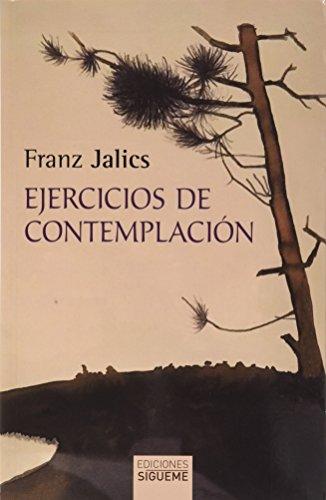 Ejercicios de contemplación. Introducción a la vida contemplativa y a la invocación de Jesús: 142