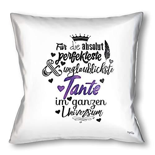 Stylotex Kissen - Geschenk für die Beste Tante - Dekokissen Bedruckt in höchster Druckqualität & Designed in Deutschland - Für die absolut perfekteste & unglaublichste Tante im ganzen Universum