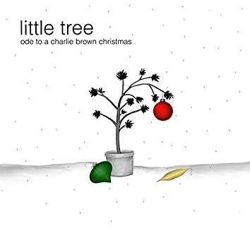 Little Tree: Ode to a Charlie Brown Christmas