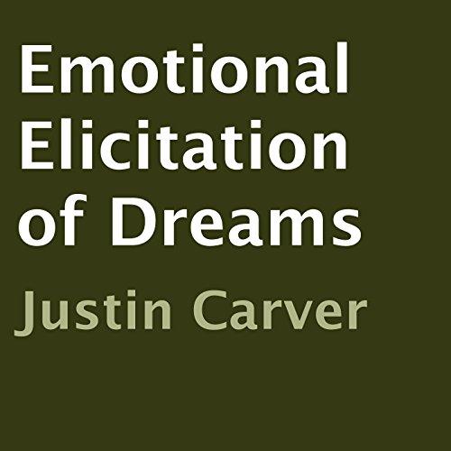 Emotional Elicitation of Dreams audiobook cover art