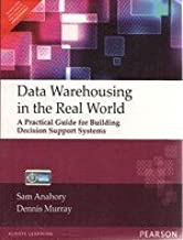 Data Warehousing in the Real World: A Practical Guide for Building Decision Support Systems, 1e
