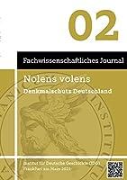 Nolens volens Denkmalschutz Deutschland: Fachwissenschaftliches Journal