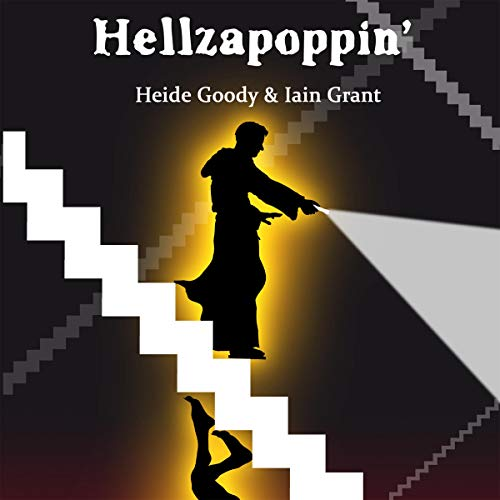 Hellzapoppin' Audiobook By Heide Goody, Iain Grant cover art