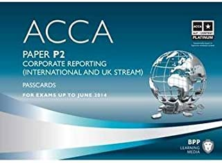 ACCA - P2 Corporate Reporting (International): Paper P2: Passcards by BPP Learning Media (2012) Spiral-bound