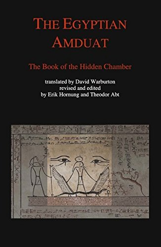 The Egyptian Amduat.: The Book of the Hidden Chamber.
