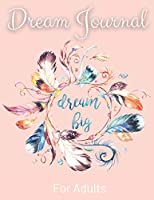 Daily Dream Journal For Adults