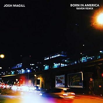 Born in America (Raven Remix)