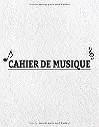 Cahier de musique: Carnet de partitions - Papier manuscrit - Couverture moderne-10 portées par page - 120 pages - Grand format a4 (French Edition)