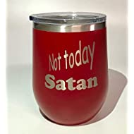 Not Today Satan Red Laser Engraved Polar Camel 12oz insulated tumbler stemless wine cup w/Clear Lid Stainless Steel