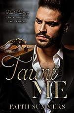 Taunt Me: A Dark Billionaire Mafia Romance (Dark Odyssey Book 2)