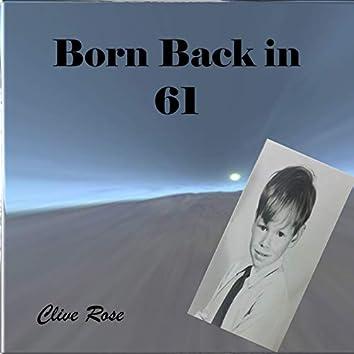 Born Back in 61