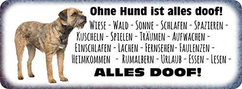 Deko7 blikken bord 27 x 10 cm Spreuk: Ohne Hund ist Alles doof ! Wiese bos zon slapen wandelen knuffelen spelen. Alles DOOF