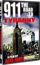 Alex Jones - 911 The Road To Tyranny DVD by Alex Jones