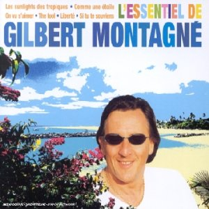 Gilbert Montagné - L\'Essentiel