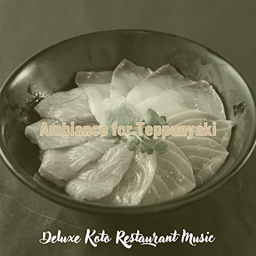 Outstanding Koto and Strings - Vibe for Teppanyaki