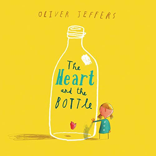 The Heart and the Bottle  By  cover art