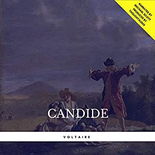 Candide                   By:                                                                                                                                 Voltaire                               Narrated by:                                                                                                                                 Michael Scott                      Length: 4 hrs and 17 mins     48 ratings     Overall 4.0
