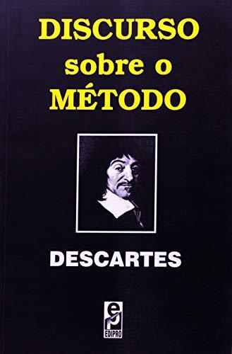 Discurso sobre o Método (Clássicos da Filosofia)